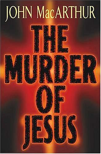 9780849915543: The Murder of Jesus