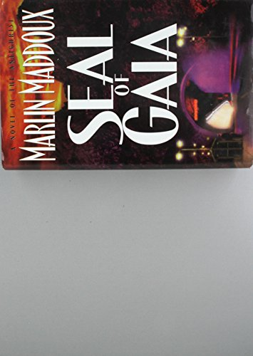 9780849916045: Seal of Gaia: A Novel of the Antichrist