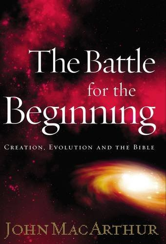 9780849916250: The Battle for the Beginning: The Bible on Creation and the Fall of Adam