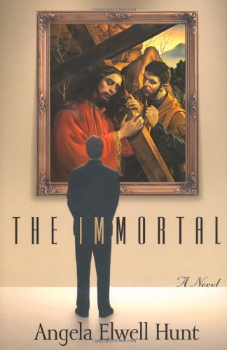 The Immortal (0849916305) by Angela Hunt
