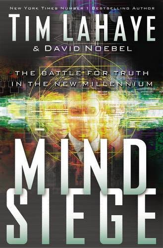 9780849916724: Mind Siege: The Battle for Truth in the New Millennium