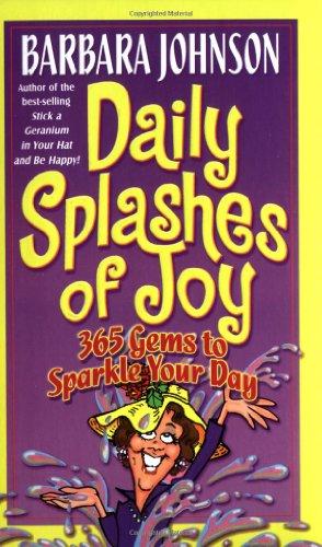9780849916809: Daily Splashes Of Joy