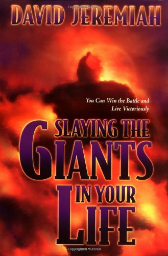 9780849916892: Slaying the Giants in Your Life