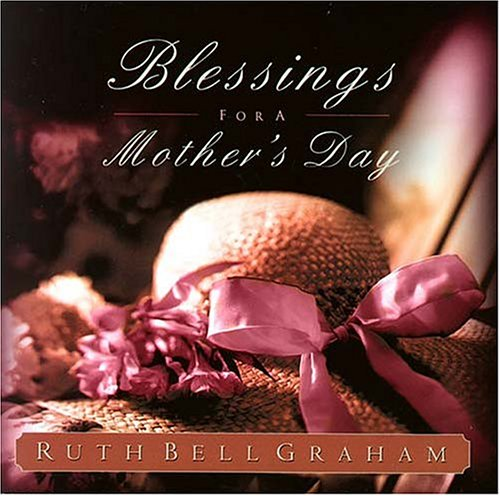9780849916946: Blessings for a Mother's Day: The Treasures of Motherhood