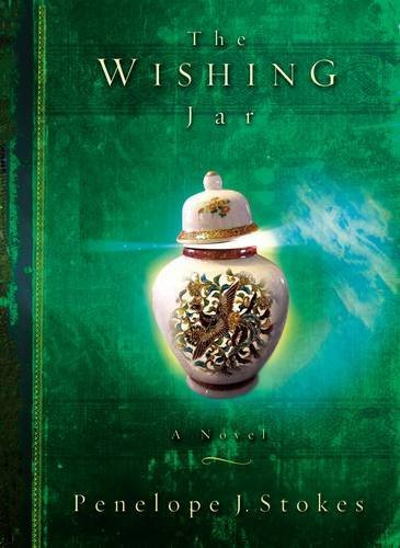 9780849917073: The Wishing Jar: A Novel