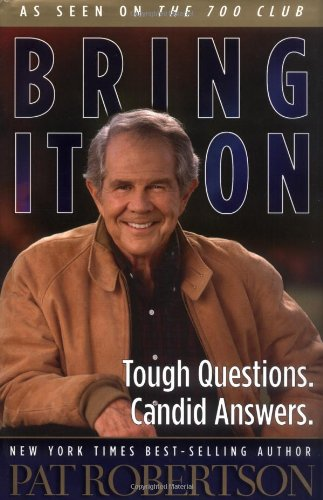 9780849917127: Bring It On: Tough Questions. Candid Answers