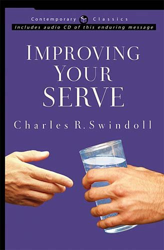 9780849917691: Improving Your Serve (Contemporary Classics (W Publishing Group))