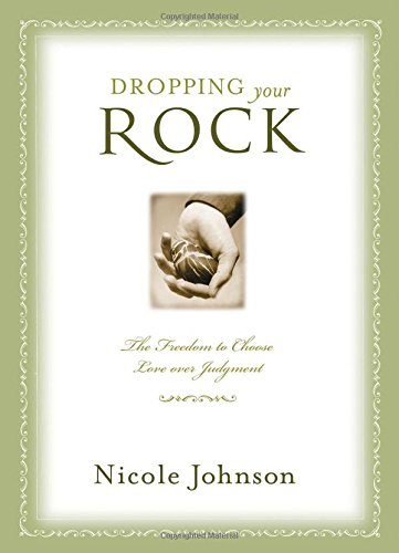 Dropping Your Rock: Johnson, Nicole