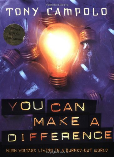 9780849917844: You Can Make a Difference: High Voltage Living in a Burned-Out World
