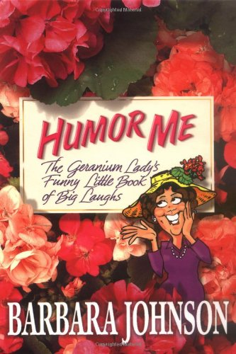 9780849917875: Humor Me