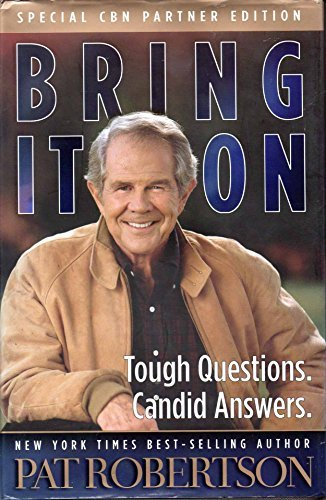9780849918018: Bring It On: Tough Questions, Candid Answers