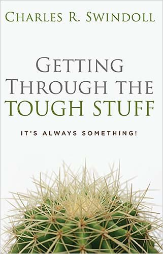 9780849918131: Getting Through the Tough Stuff: It's Always Something!