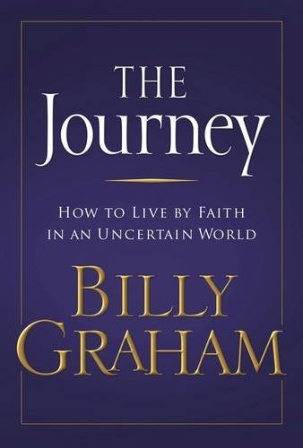 9780849918322: The Journey: Living by Faith in an Uncertain World