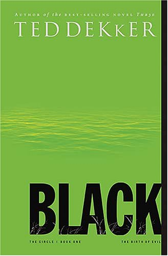 Black (Circle, No. 1): Ted Dekker