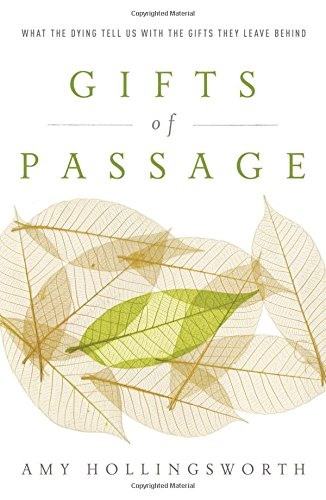 9780849919206: Gifts of Passage: What the Dying Tell Us with the Gifts They Leave Behind