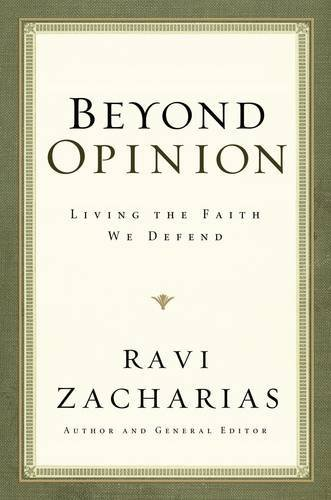 9780849919688: Beyond Opinion: Living the Faith We Defend