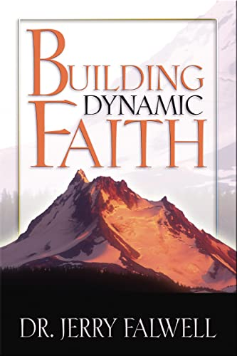 9780849919831: Building Dynamic Faith