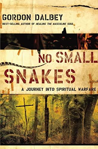 9780849919848: No Small Snakes
