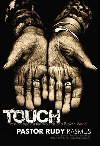 9780849919855: Touch: Pressing Against the Wounds of a Broken World