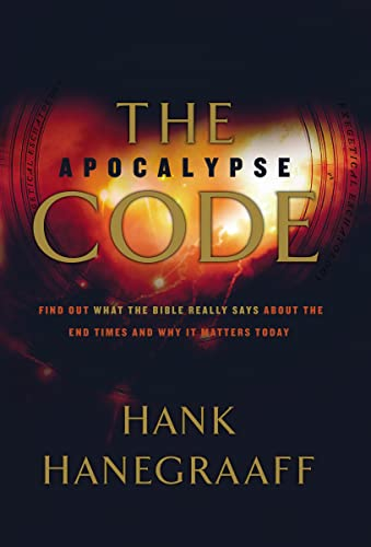 9780849919916: The Apocalypse Code: Find out What the Bible Really Says About the End Times and Why It Matters Today