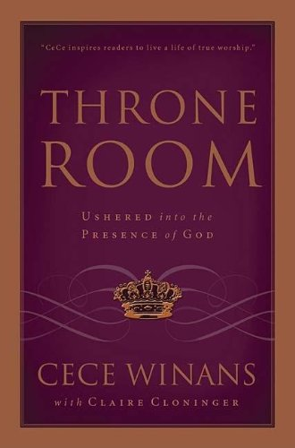 9780849919923: Throne Room: Ushered Into the Presence of God