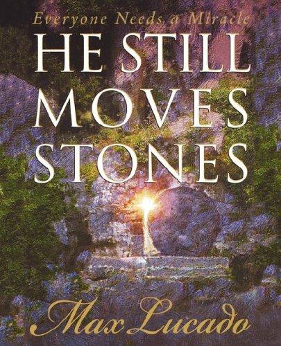 9780849920189: He Still Moves Stones
