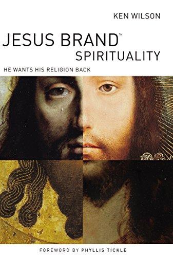 9780849920530: Jesus Brand Spirituality: He Wants His Religion Back