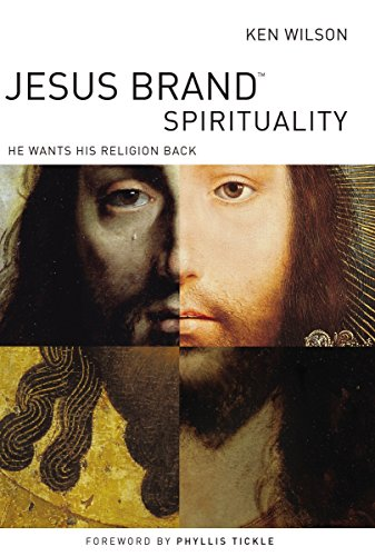 9780849921117: Jesus Brand Spirituality: He Wants His Religion Back