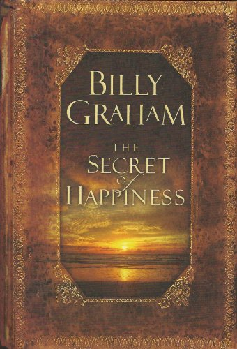 9780849921162: The Secret of Happiness