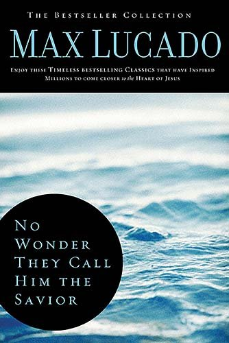 9780849921285: No Wonder They Call Him the Savior: Experiencing the Truth of the Cross (The Bestseller Collection)