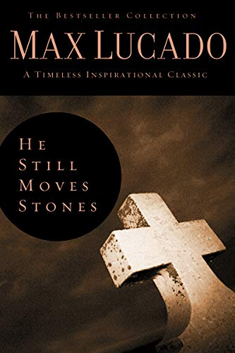 9780849921339: He Still Moves Stones (The Bestseller Collection)