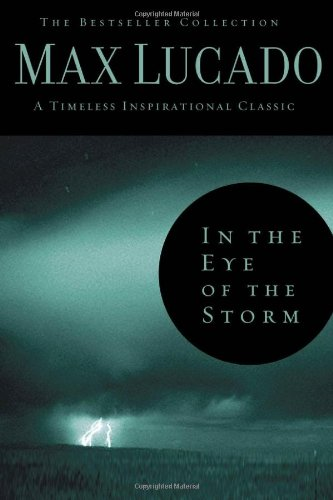 9780849921346: In the Eye of the Storm: A Day in the Life of Jesus (The Bestseller Collection)
