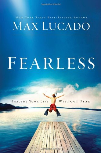 9780849921391: Fearless: Imagine Your Life Without Fear