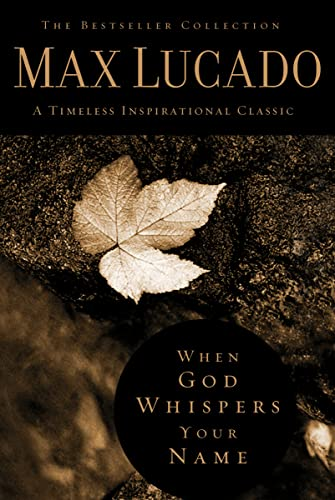 9780849921438: When God Whispers Your Name (The Bestseller Collection)