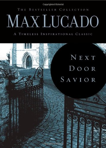 9780849921490: Next Door Savior (Bestseller Collection)