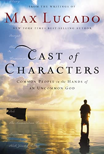 9780849921551: Cast of Characters: Common People in the Hands of an Uncommon God