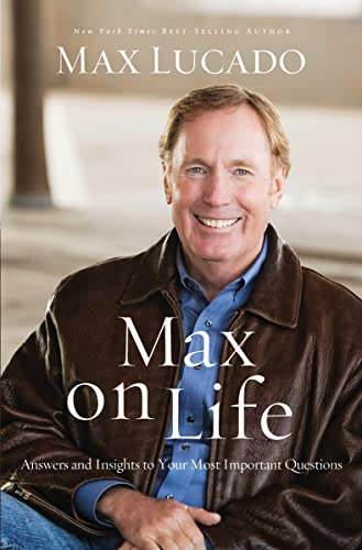 9780849921919: Max on Life: Answers and Insights to Your Most Important Questions
