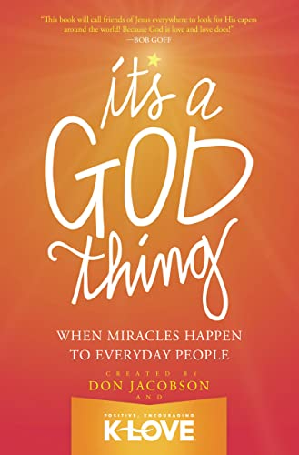 9780849921995: It's a God Thing: When Miracles Happen to Everyday People