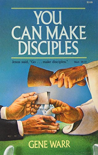 You can make disciples: Gene Warr