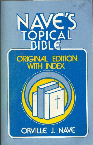9780849928291: Nave's Topical Bible: Original Edition With Index