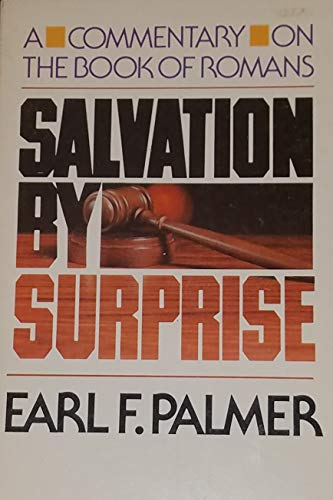 9780849928420: Salvation By Surprise: A Commentary on the Book of Romans