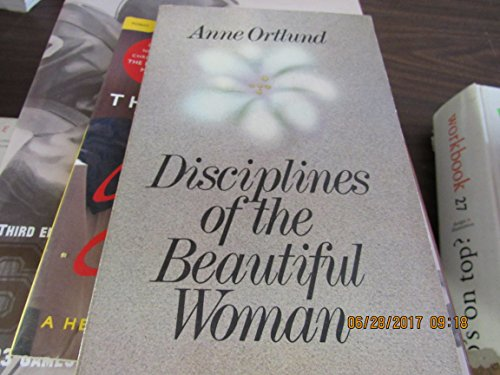 9780849928994: Disciplines of the Beautiful Woman