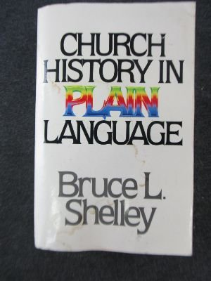 9780849929069: Church History in Plain Language