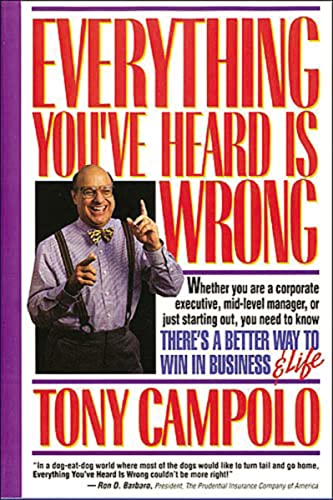 Everything You've Heard Is Wrong: Tony Campolo