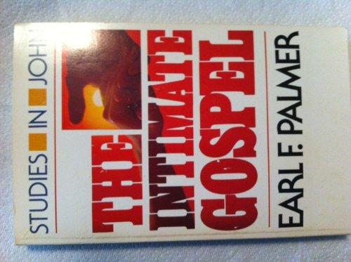9780849929410: Intimate Gospel