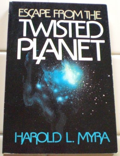 Escape from the Twisted Planet: Myra, Harold