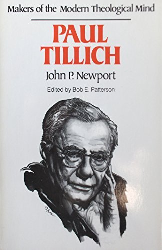 Makers of the Modern Theological Mind: Paul Tillich