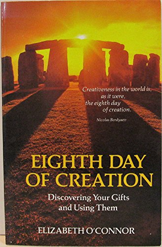 9780849929595: Eighth Day of Creation