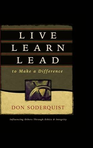 Live Learn Lead to Make a Difference (0849929695) by Soderquist, Don