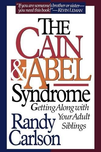 9780849929717: Cain & Abel Syndrome